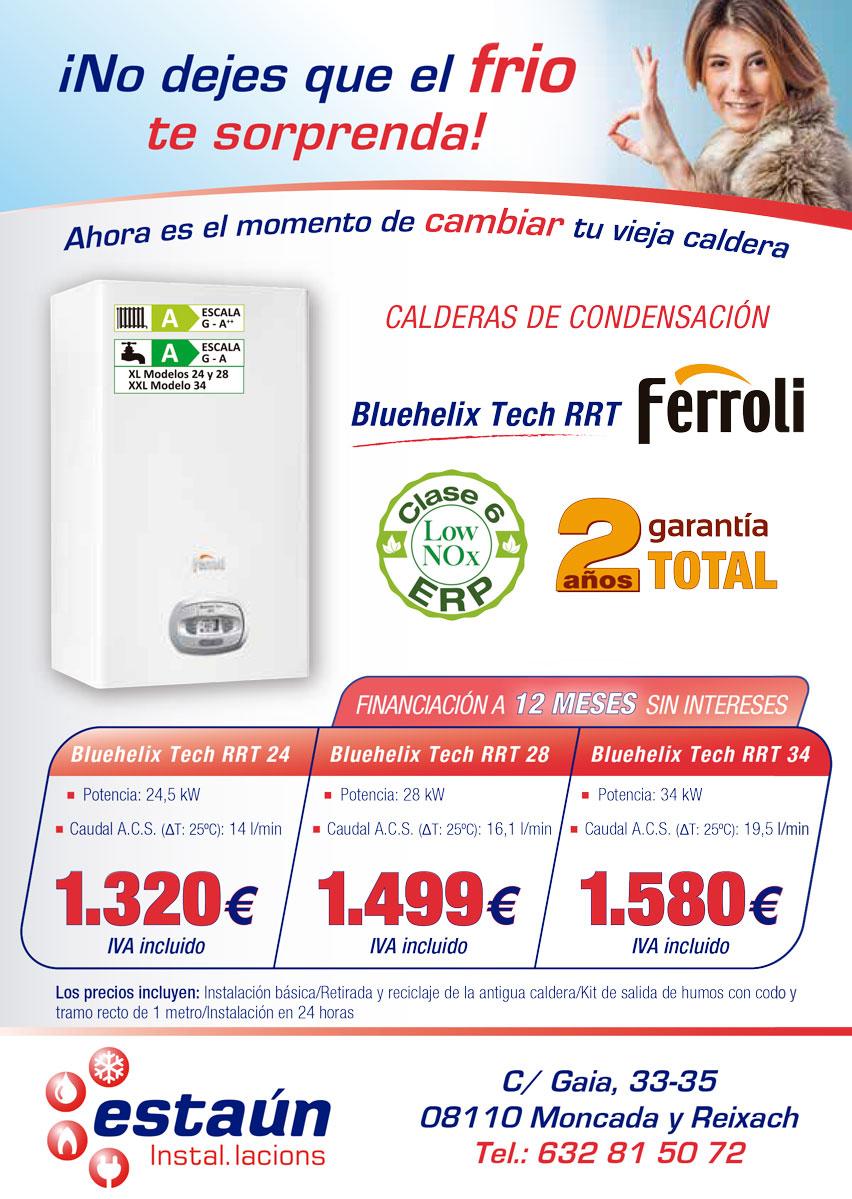 OFERTAS CALDERAS DE CONDENSACION FERROLI INSTALACIONES ESTAUN